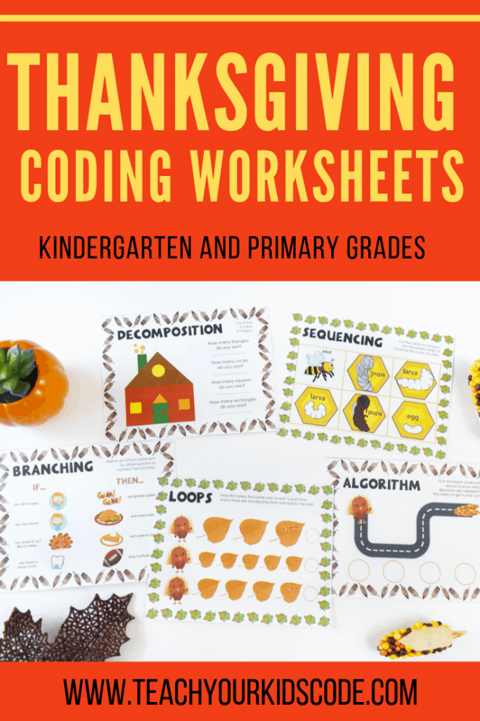 Grab our thanksgiving themed coding worksheets! These simple worksheets for kindergarten help to teach kids to code. The basic concepts of coding are included in this fun worksheet for primary grades. This includes algorithms, sequencing, branching, loops and decomposition. These coding worksheets are perfect for your classroom! #coding #kindergartenworksheets #coding